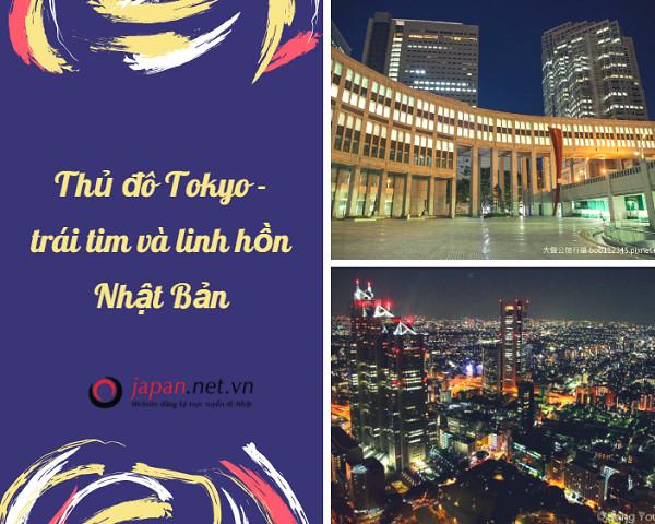 Thủ đô Tokyo – trái tim và linh hồn Nhật Bản